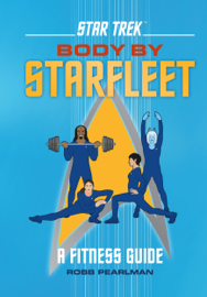 Star Trek: Body by Starfleet