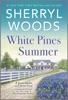 White Pines Summer