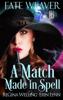ReGina Welling & Erin Lynn - A Match Made in Spell  artwork