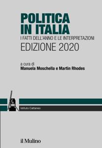Politica in Italia. I fatti dell'anno e le interpretazioni. Edizione 2020 Copertina del libro