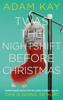 Adam Kay - Twas The Nightshift Before Christmas artwork