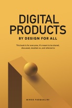 Digital Products By Design For All