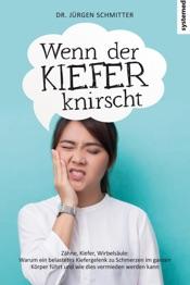 Download and Read Online Wenn der Kiefer knirscht