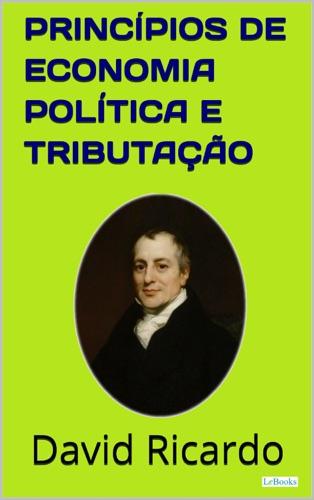 Princípios de Economia Política e Tributação