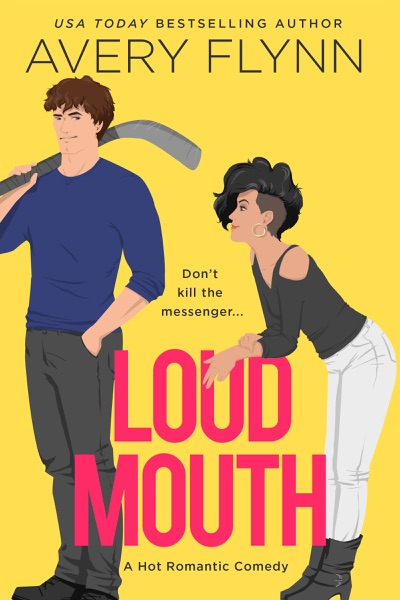 Loud Mouth - Avery Flynn book cover