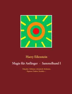 Magie für Anfänger  -  Sammelband I Buch-Cover
