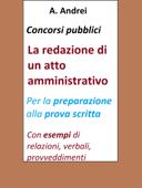 Concorsi pubblici - La redazione di un atto amministrativo