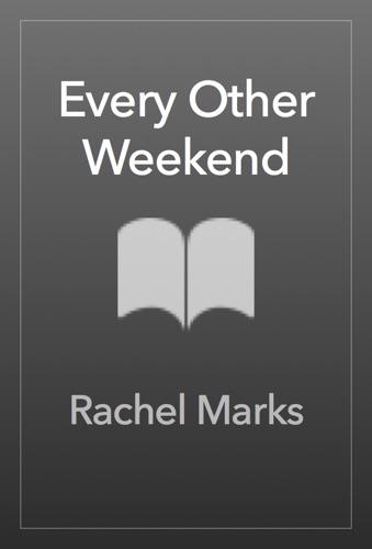 Rachel Marks - Until Next Weekend