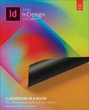Adobe InDesign Classroom In A Book (2020 Release), 1/e