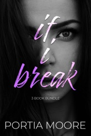 If I Break 3 Book Bundle read online