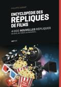 Encyclopédie des répliques de films (tome 2)