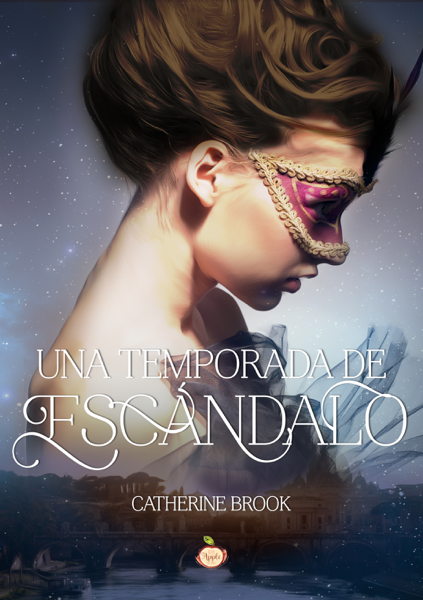 Una temporada de escándalo by Catherine Brook