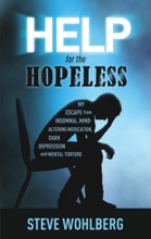Help For The Hopeless
