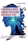 Favole e miti degli Zingari dei Balcani