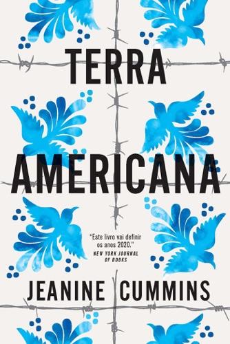 Jeanine Cummins - Terra Americana