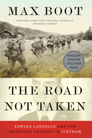 The Road Not Taken: Edward Lansdale and the American Tragedy in Vietnam PDF Download