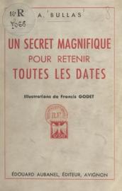 Un secret magnifique pour retenir toutes les dates