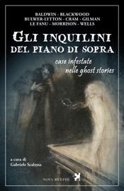 Gli inquilini del piano di sopra. Case infestate nelle ghost stories