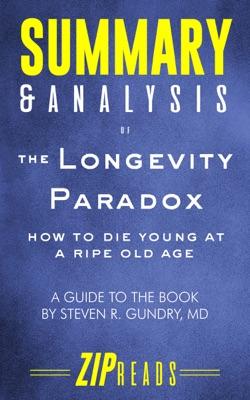 Summary & Analysis of The Longevity Paradox