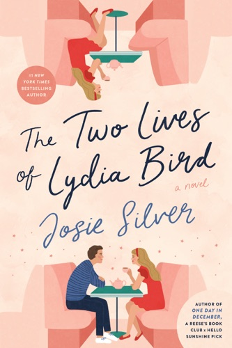 Josie Silver - The Two Lives of Lydia Bird