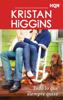 Kristan Higgins - Todo lo que siempre quiso portada
