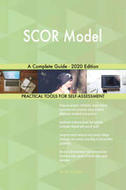 SCOR Model A Complete Guide - 2020 Edition
