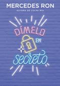Dímelo en secreto (Dímelo 2) Book Cover