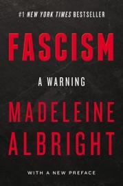 Fascism A Warning