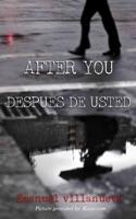 After You / Después de Usted