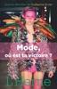 Mode, Où Est Ta Victoire ?
