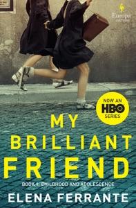 My Brilliant Friend di Elena Ferrante & Ann Goldstein Copertina del libro