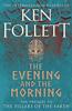 Ken Follett - The Evening and the Morning artwork