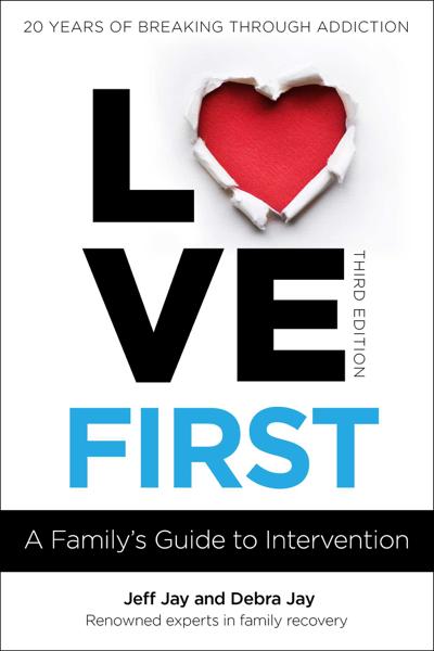 Love First por Jeff Jay & Debra Jay