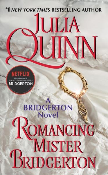 Romancing Mister Bridgerton - Julia Quinn book cover