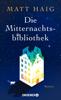 Matt Haig - Die Mitternachtsbibliothek Grafik