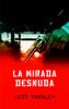 Luis Tamsley - La Mirada Desnuda ilustraciГіn