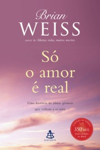 Só o amor é real Book Cover