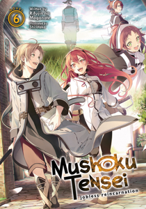 Mushoku Tensei: Jobless Reincarnation (Light Novel) Vol. 6 Libro Cover