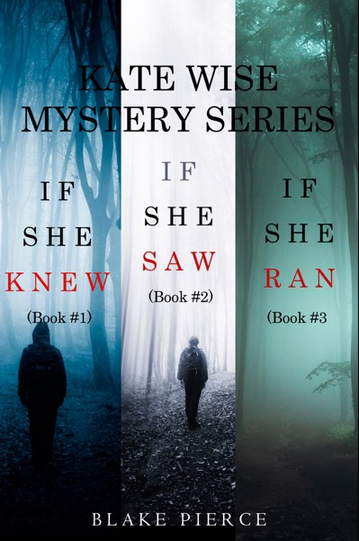 A Kate Wise Mystery Bundle: If She Knew (#1), If She Saw (#2), and If She Ran (#3)