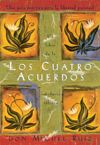 Los cuatro acuerdos Book Cover