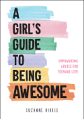 A Girl's Guide to Being Awesome