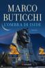 Marco Buticchi - L'ombra di Iside artwork