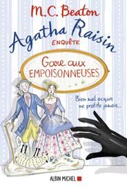Agatha Raisin 24 - Gare aux empoisonneuses Par Agatha Raisin 24 - Gare aux empoisonneuses