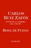 Carlos Ruiz ZafГіn - Rosa de Fuego ilustraciГіn