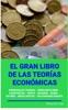 El Gran Libro De Las Teorías Económicas