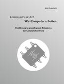 Lernen mit LoCAD - Wie Computer arbeiten