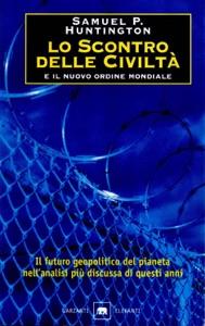 Lo scontro delle civiltà e il nuovo ordine mondiale Book Cover