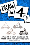 Draw In 4 Over 100 4-Step Sketches To Boost Your Drawing Confidence