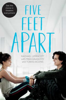 Rachael Lippincott - Five Feet Apart book