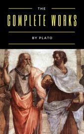 Plato: The Complete Works (31 Books)